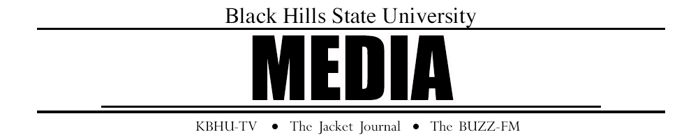 "Student-run media of Black Hills State University. The Jacket Journal / KBHU-TV / KBHU 89.1 FM & KJKT 90.7 FM ""The Buzz"""