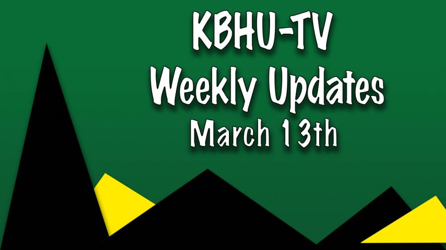 KBHU-TV Weekly Updates 3/13/17