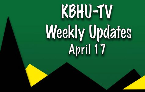KBHU-TV Weekly Updates 4/17/17